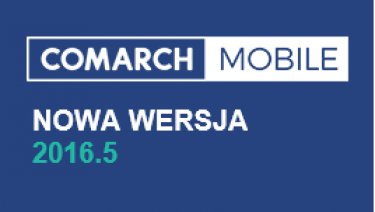 Nowy Comarch Mobile 2016.5 - premiera Comarch Mobile mPOS